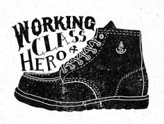 Working class hero | Flickr - Photo Sharing! #orka #illustration #syndicate #typography