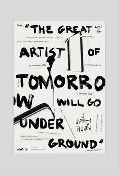 The great artist of tomorrow will go underground