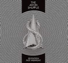 The Aston Shuffle - Seventeen Past Midnight on the Behance Network #spiral #circles #the #cover #artwork #mono #aston #concenric #music #shufle