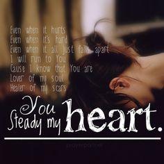 Steady my heart by Kari Jobe #jesus #christian #typography
