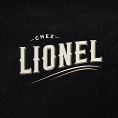 Chez Lionel #restaurant #vintage #lionel #logo #typography