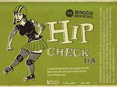 Bogus Brewing Hip Check Label #beer #bottle #label #packaging