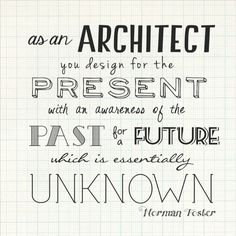 made this for a birthday present. #type #architecture #quotes #norman foster