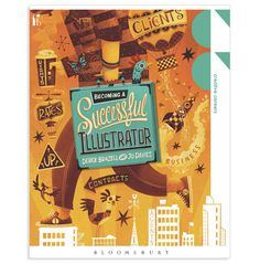 Steve Simpson - Becoming a Successful Illustrator #bookd #print #covers #illustration