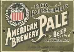 Vintage Beer Labels / Google Image Result for http://www.kilduffs.com/Beer_116_Baltimore_FredBauernsc #type #vintage #label #beer