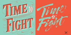 time-to-fight #calligraphy #type #lettering