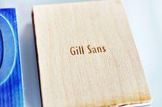 Gill Sans Type Specimen by Niermala B. Timmers www.niermalatimmers.com