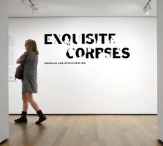 Exquisite Corpses - The Department of Advertising and Graphic Design #gallery #lettering #graphics #museums #environmental #type #moma