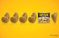 Spam on the Behance Network #witty #couch #advertisement #bold #potato #monotony #tagline #spam