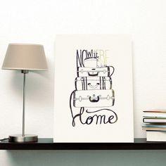 Nowhere Home - Illustration by Koning You can buy it here.Free Shipping thru May/11 Você pode comprar aqui. Frete grátis até 11/Março. #decoration #home #typography