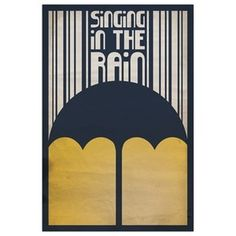 Fab.com | Dazzling Prints, Fresh Typography #film #in #the #simple #rain #poster #singing #minimalist