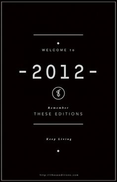 Welcome to 2012. #type #editions #poster