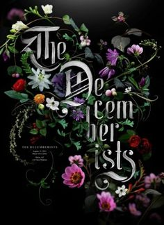 The Decemberists #floral #paint #painting #poster #music #moody #decemberists #flowers