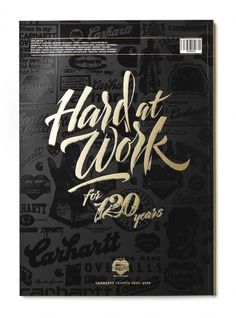 Carhartt Brandbook 2009 | Flickr - Photo Sharing! #lettering #calligraphy