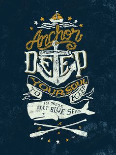 """Anchor Deep"" Typography #ocean #nautical #whale #sailor #boat #type #typography"