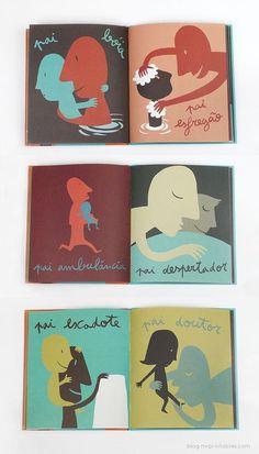 Pê Dd Pai (D for Dad) by Isabel Minhós Martins & Bernardo Carvalho #relations #book #illustration #love #kiss