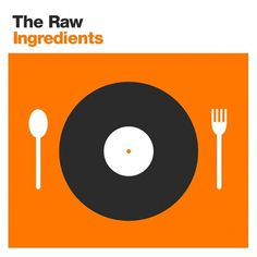 The Raw Ingredients By Nick Sigler - Designers.MX #music #cover #food #ingredients