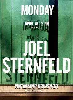 Jessica Svendsen's poster for lectures by photographers Joel Sternfeld and Richard Misrach #photo #svendsen #photography #jessica #poster #type #typography