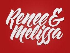 Renee & Melissa Logotype #calligraphy #logo #lettering