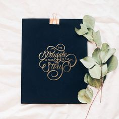 The Struggle Is Part Of The Story - A little gold foil mockup magic lol - 📷by @jazminantoinette / @unsplash - #lettering #calligraphy #ca