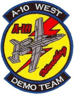 A-10 WARTHOG DEMO TEAM #a-10 #military #patch #thunderbolt