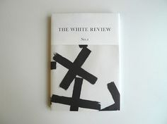 Creative Review - The White Review #cover #magazine #monochrome #editorial #white review
