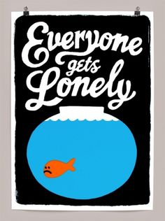 Everyone gets lonely - Andy Smith Illustration #andy #smith #print #illustration #poster