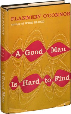 A Good Man is Hard to Find | Flannery O'Connor | First Edition | Royal Books #cover #book