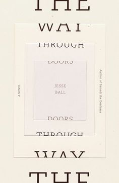 The Book Cover Archive: The Way Through Doors, design by Helen Yentus #cover #book #typography