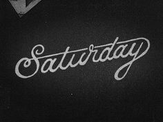 Saturday #script