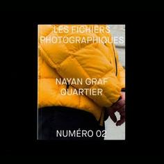 "inspirimgrafik: "" Les Fichiers Photographiques N°02 at actualsource.org Featuring Nayan Graf Quartier Designed and published by @plusmurs_studio #plusmursstudio @nayangrafquartier """