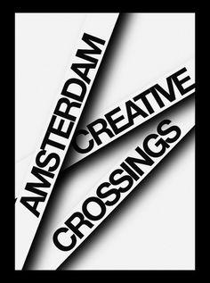 Matt van Leeuwen » Amsterdam Creative Crossings #creative #leeuwen #van #matt #crossings #amsterdam
