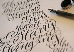 Calligraphy | Kate Forrester #graphic design #calligraphy