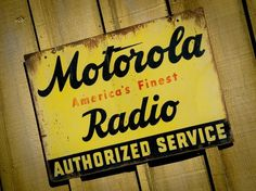 All sizes | Old Motorola Sign | Flickr - Photo Sharing! #signage #type