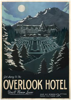 The ShiningFrom: Cool Movie Inspired Retro Travel Posters #hotel #illustration #overlook #poster
