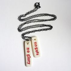 No-guts-no-glory-Necklace-with-porcelain-pendants-on-a-sterling-silver-chain.jpg (JPEG Image, 900x900 pixels) - Scaled (86%) #inspiration #type #jewelry #advice
