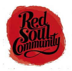 Google Image Result for http://www.joescholes.com/wp-content/uploads/2010/12/redsoulcommunity.jpg #awesome #typography