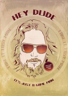 [ Hey Dude ] on the Behance Network #jeff #lebowski #dude #bridges #illustration #poster #cool
