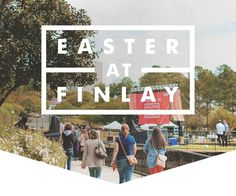 Easter at Finlay