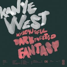 All sizes | 06.Kanye West - My Beautiful Dark Twisted Fantasy | Flickr - Photo Sharing! #typography #type #cover