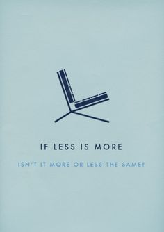 Adapt #less #more #chair #is #minimal #barcelona