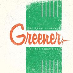 All sizes | grass | Flickr - Photo Sharing! #green #script #typography