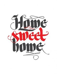 Type in Color - http://www.etsy.com/shop/typeincolor #calligraphy #lettering #home #sweet #art #hand #typography
