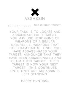 Assassin: typographic flyer for an on campus game of assassin.