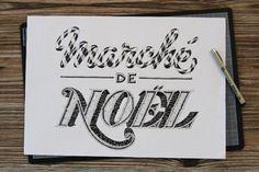 MARCHÉ DE NOËL #lettering