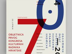 70th Anniversary CCCM A series of 7 typographic posters to commemorate the 70 years since the first Congress of Croatian Cultural Workers. #croatia #event #design #graphic #culture #letter #grid #minimal #typeface #poster #layout #typography