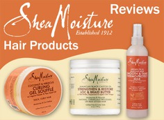 Best Reviews About Shea Moisture Hair Products