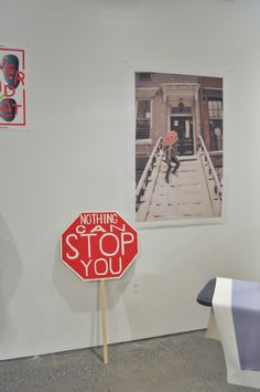 © juliapeintner.com nothing can stop you #exhibition #sign #installation