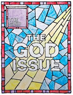 The Grid (Canada) #magazine cover #stain glass