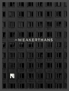 Aesthetic Apparatus: THE WEAKERTHANS — Designspiration #bw